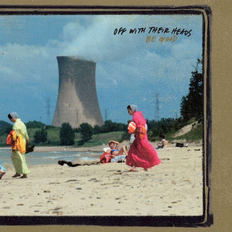 Off With Their Heads - Be Good Vinyl LP
