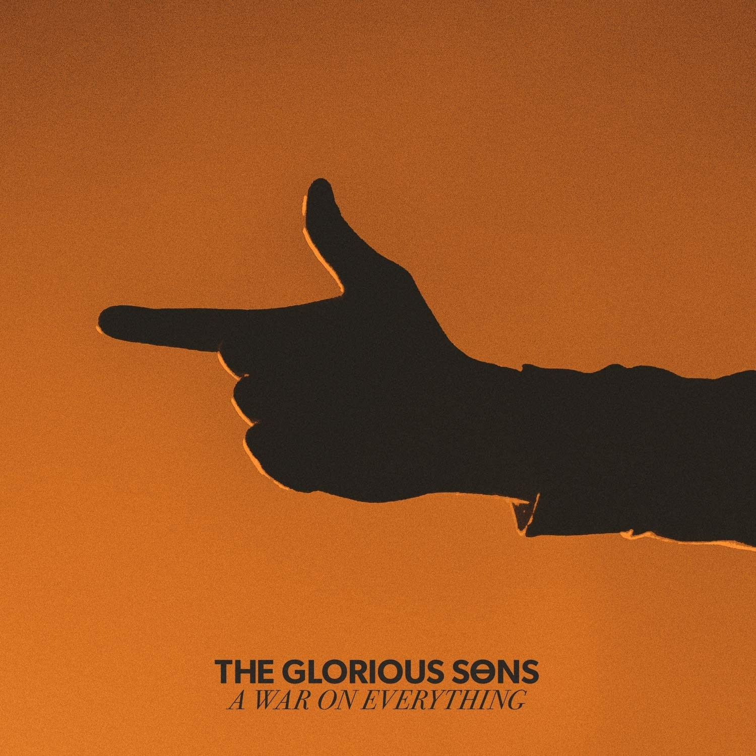 Glorious Sons - War On Everything 2XLP