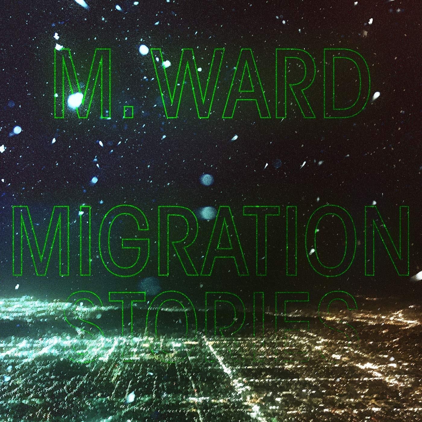 M Ward - Migration Stories Vinyl LP