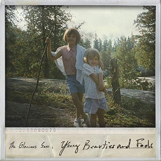 The Glorious Sons - Young Beauties And Fools Vinyl LP