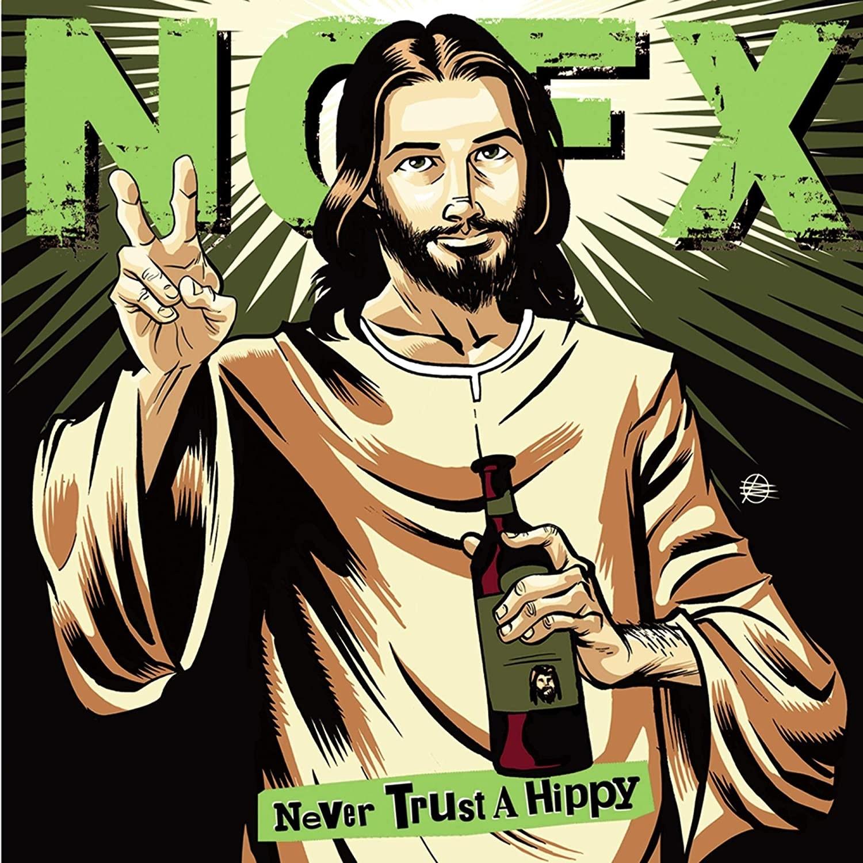 """NOFX - Never Trust A Hippy 10"""" Vinyl"""
