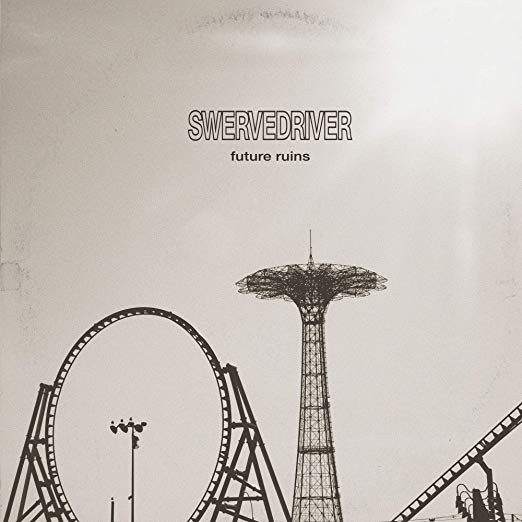Swervedriver - Future Ruins LP
