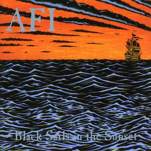 AFI - Black Sails In The Sunset LP