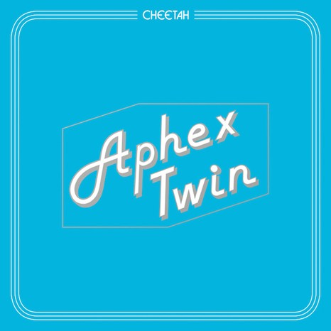 "Aphex Twin - Cheetah 12"""