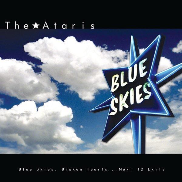 The Ataris - Blue Skies Broken Hearts...Next 12 Exits (Blue) LP Vinyl
