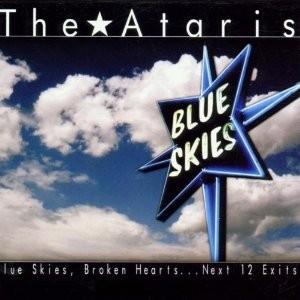 The Ataris - Blue Skies, Broken Hearts...Next 12 Exits LP