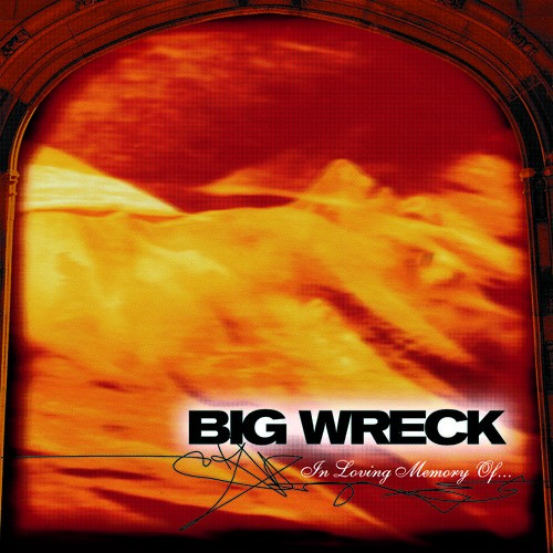 Big Wreck - In Loving Memory Of (20th Anniversary Special Edition) LP