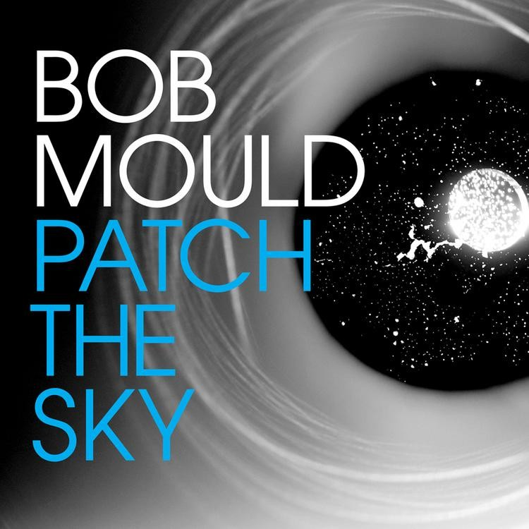 Bob Mould - Patch The Sky LP