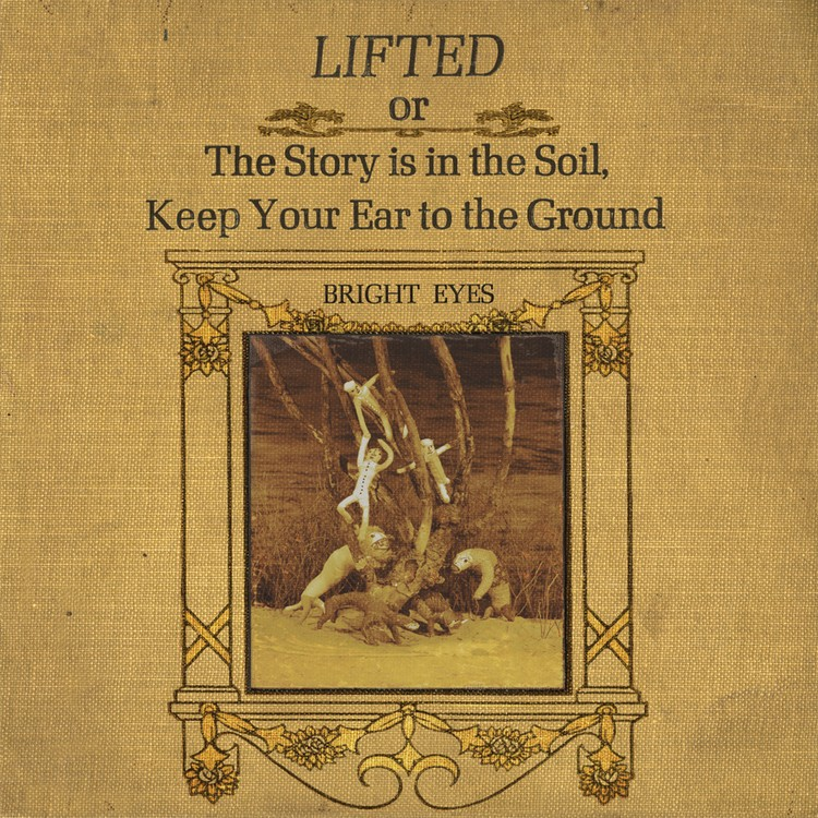 Bright Eyes - LIFTED or The Story is in The Soil, Keep Your Ear to the Ground (Remastered) 2XLP