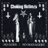 Choking Victim - No Gods, No Managers LP