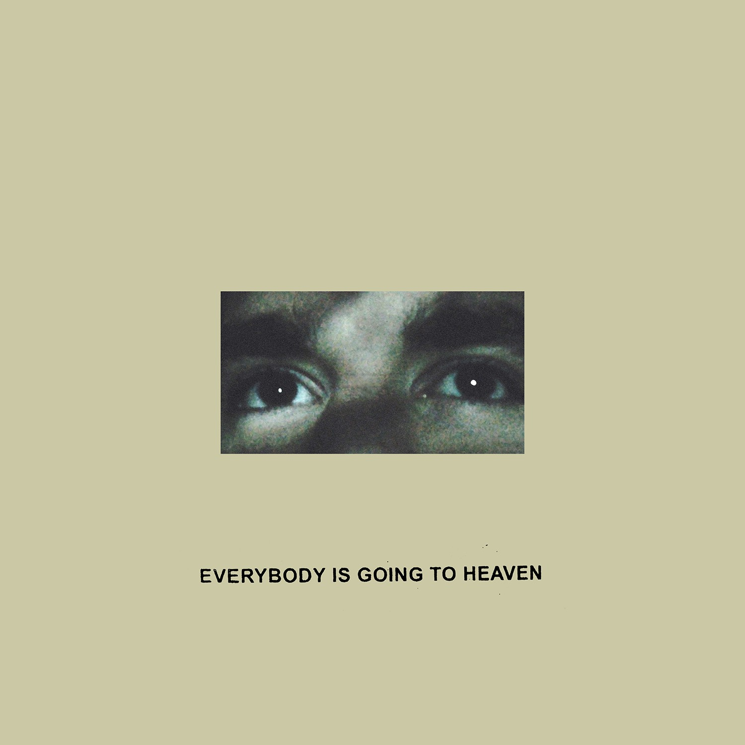 Citizen - Everybody Is Going To Heaven Cassette