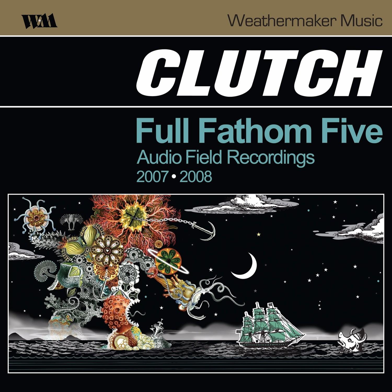 Clutch - Full Fathom Five 2XLP