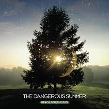 The Dangerous Summer - Reach for the Sun LP