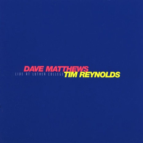 Dave Matthews & Tim Reynolds - Live At Luther College 4XLP Vinyl