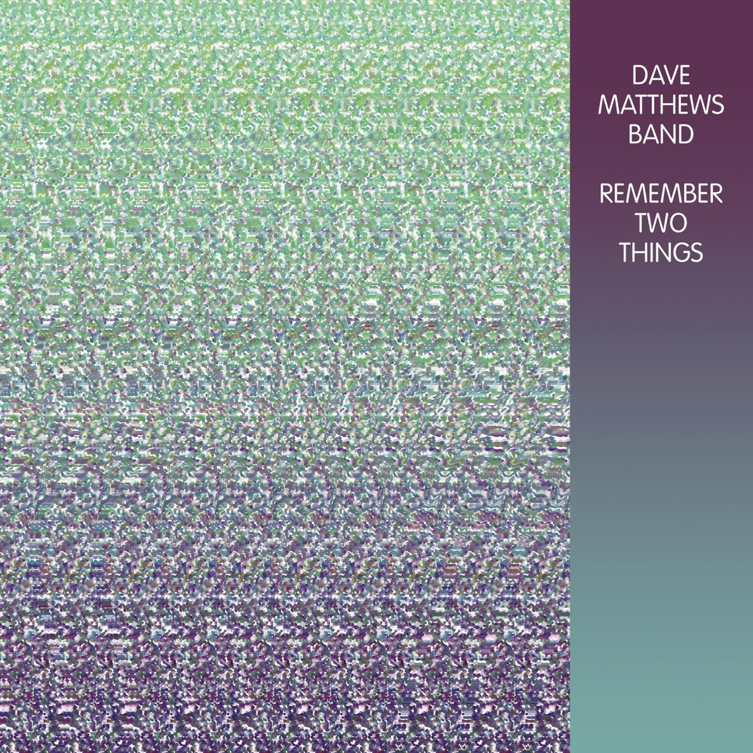 Dave Matthews Band - Remember Two Things 2XLP