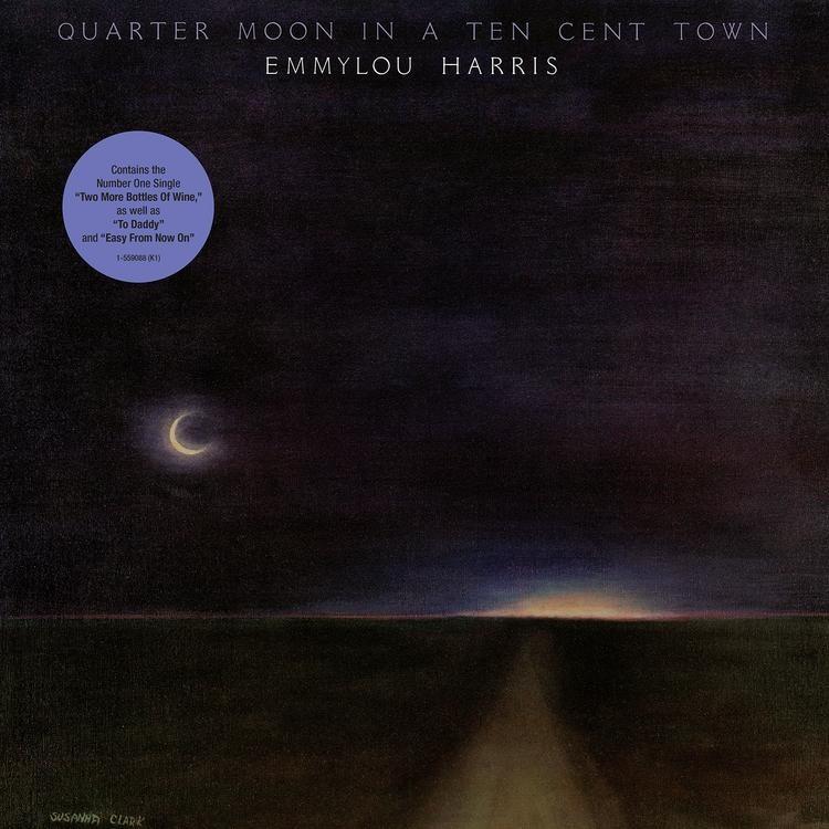 Emmylou Harris - Quarter Moon In A Ten Cent Town LP