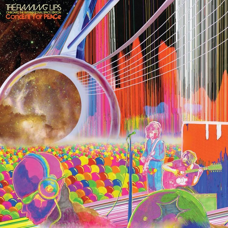 The Flaming Lips - The Flaming Lips Onboard the International Space Station Concert for Peace LP