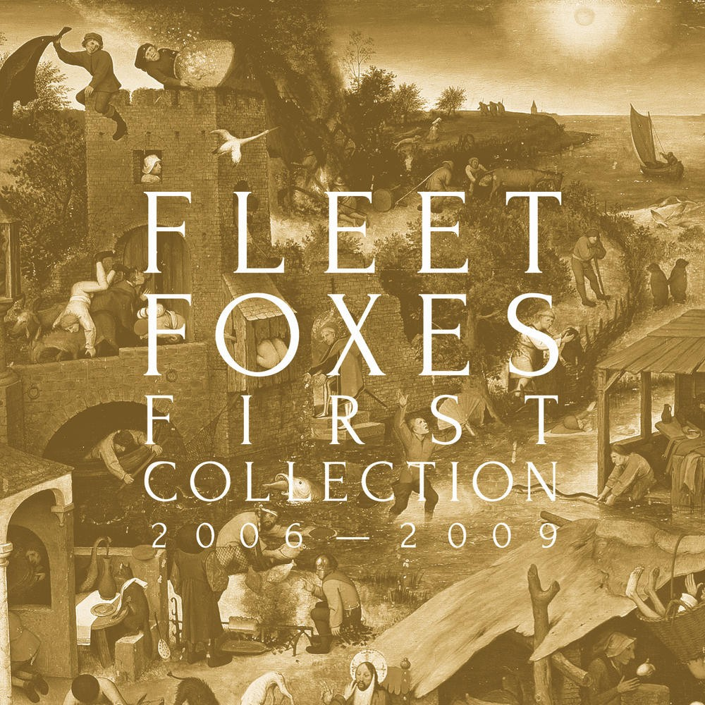 Fleet Foxes - First Collection 2006-2009 4XLP