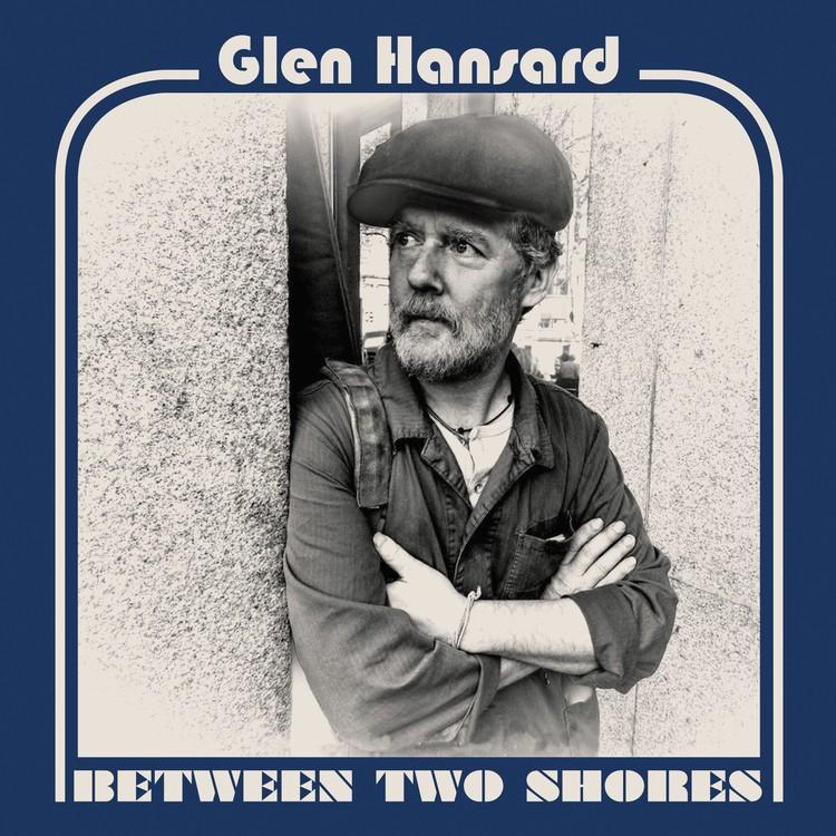 Glen Hansard - Between Two Shores Vinyl LP