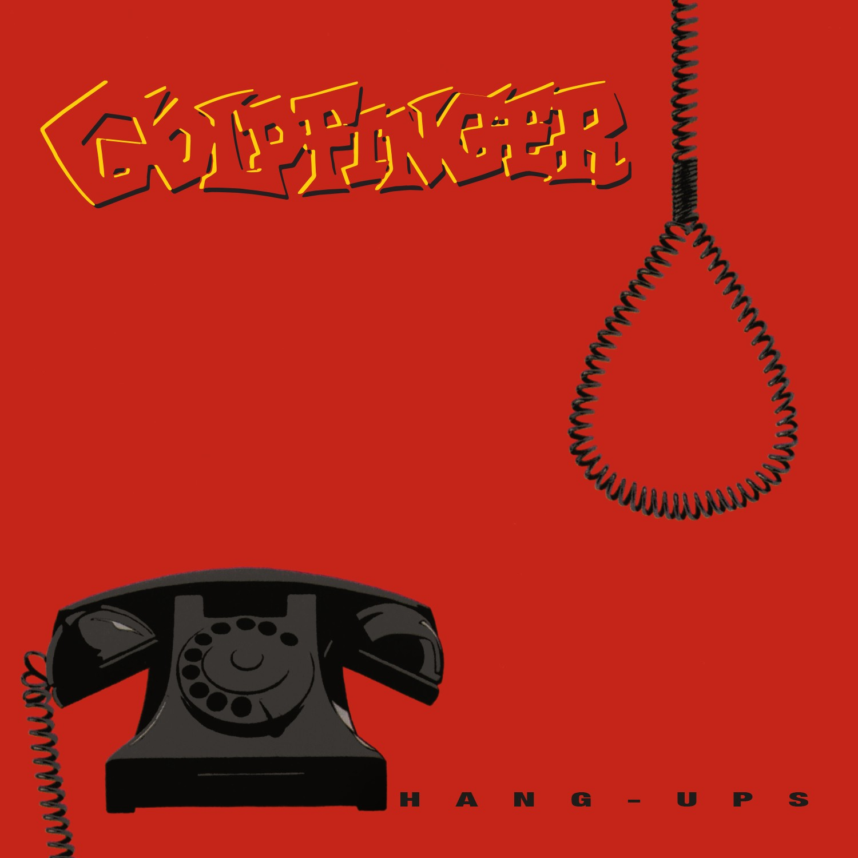 Goldfinger - Hang-Ups LP