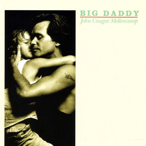 John Mellencamp - Big Daddy LP