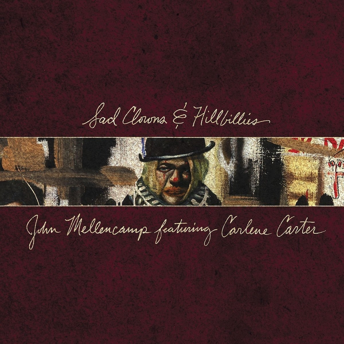 John Mellencamp - Sad Clowns & Hillbillies LP