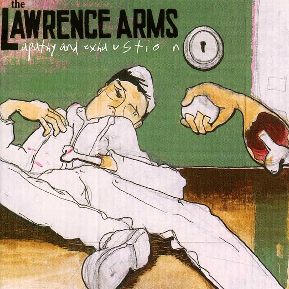 The Lawrence Arms - Apathy And Exhaustion LP