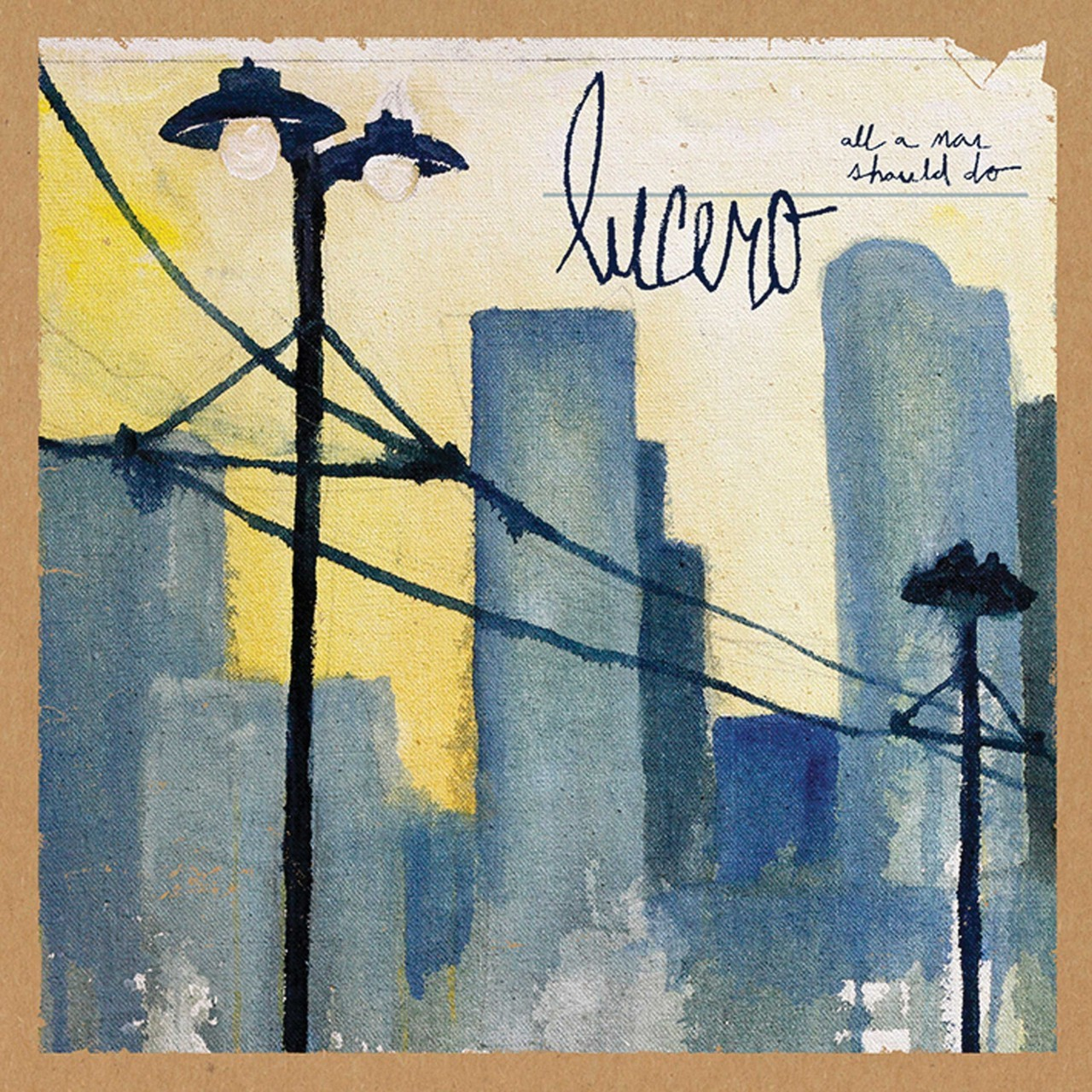 Lucero - All A Man Should Do  LP