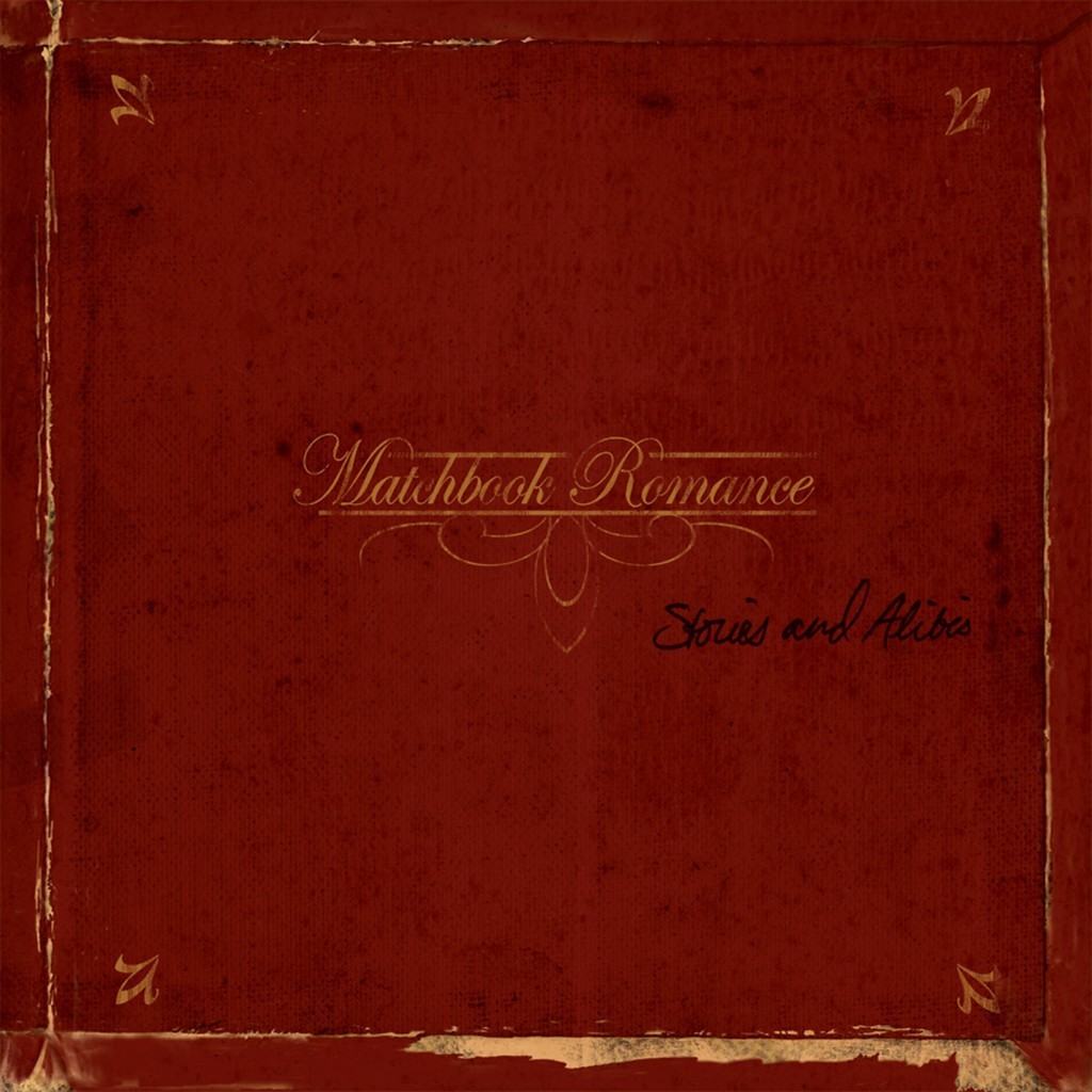 Matchbook Romance - Stories And Alibis 2XLP