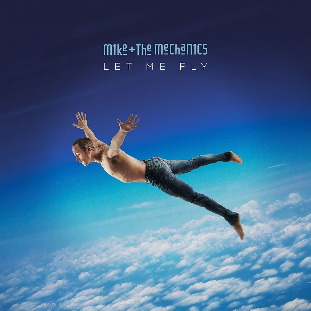 Mike + The Mechanics - Let Me Fly LP