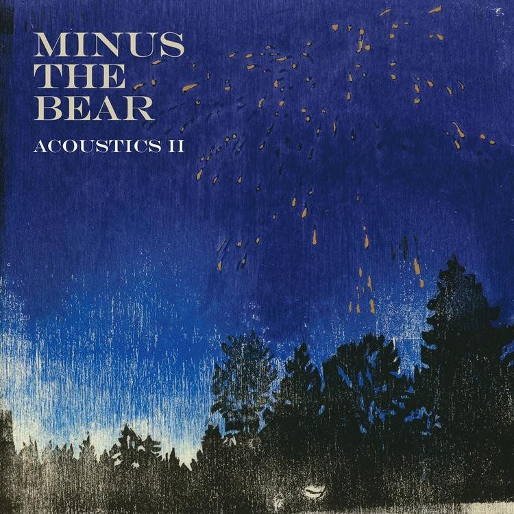 Minus The Bear - Acoustics II LP