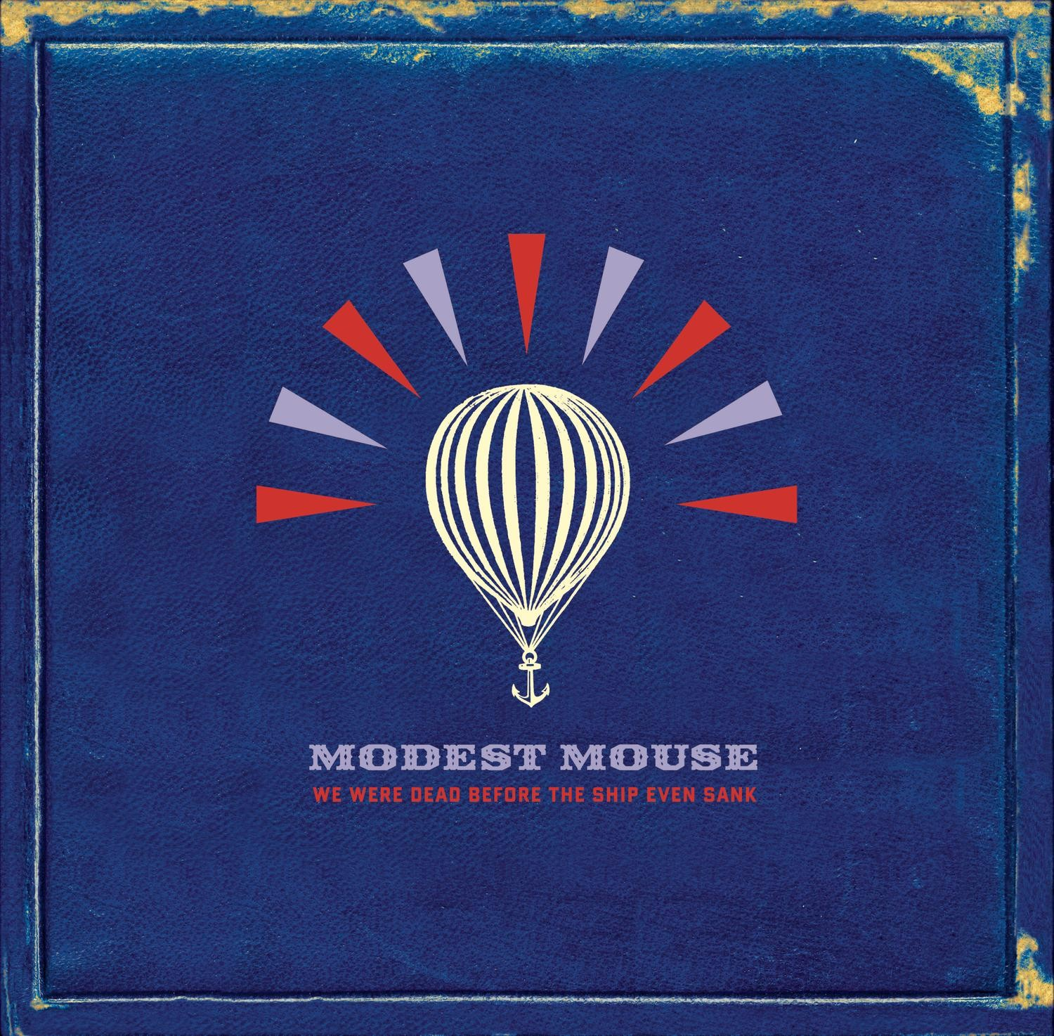 Modest Mouse - We Were Dead Before They Ship Even Sank 2XLP