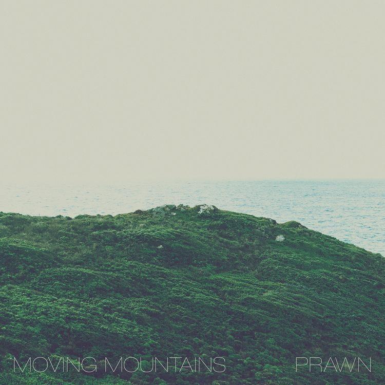 Moving Mountains/Prawn - Moving Mountains/Prawn EP