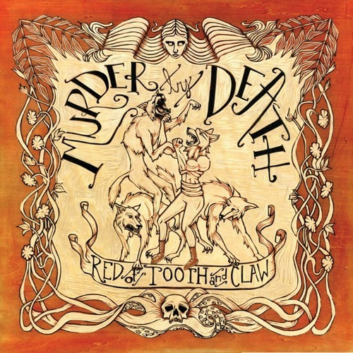 Murder By Death - Red Of Tooth And Claw LP