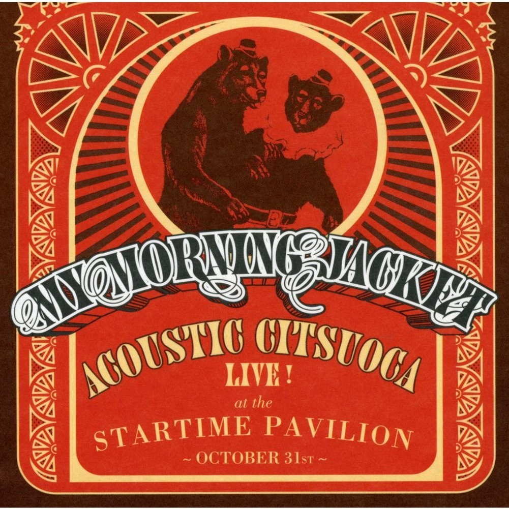 y Morning Jacket - Acoustic Citsuaca LP