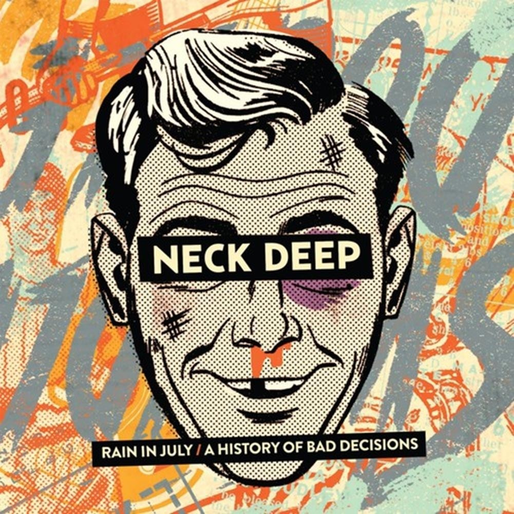 Neck Deep - Rain in July / a History of Bad Decisions LP