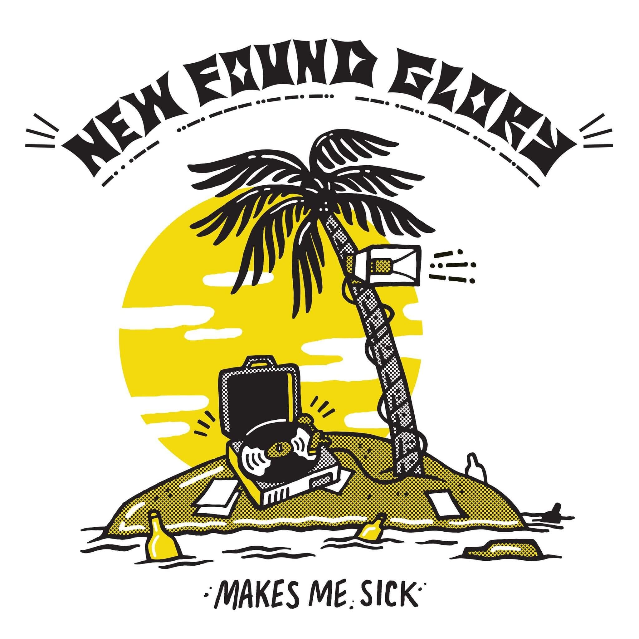 New Found Glory - Makes Me Sick LP