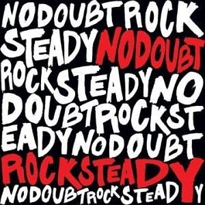 No Doubt - Rock Steady 2XLP