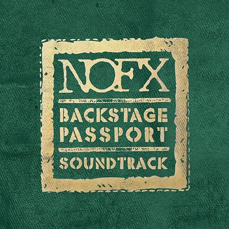 NOFX - Backstage Passport Soundtrack LP