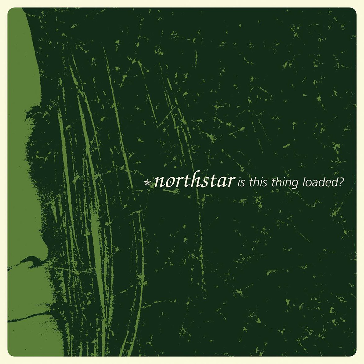 Northstar - Is This Thing Loaded