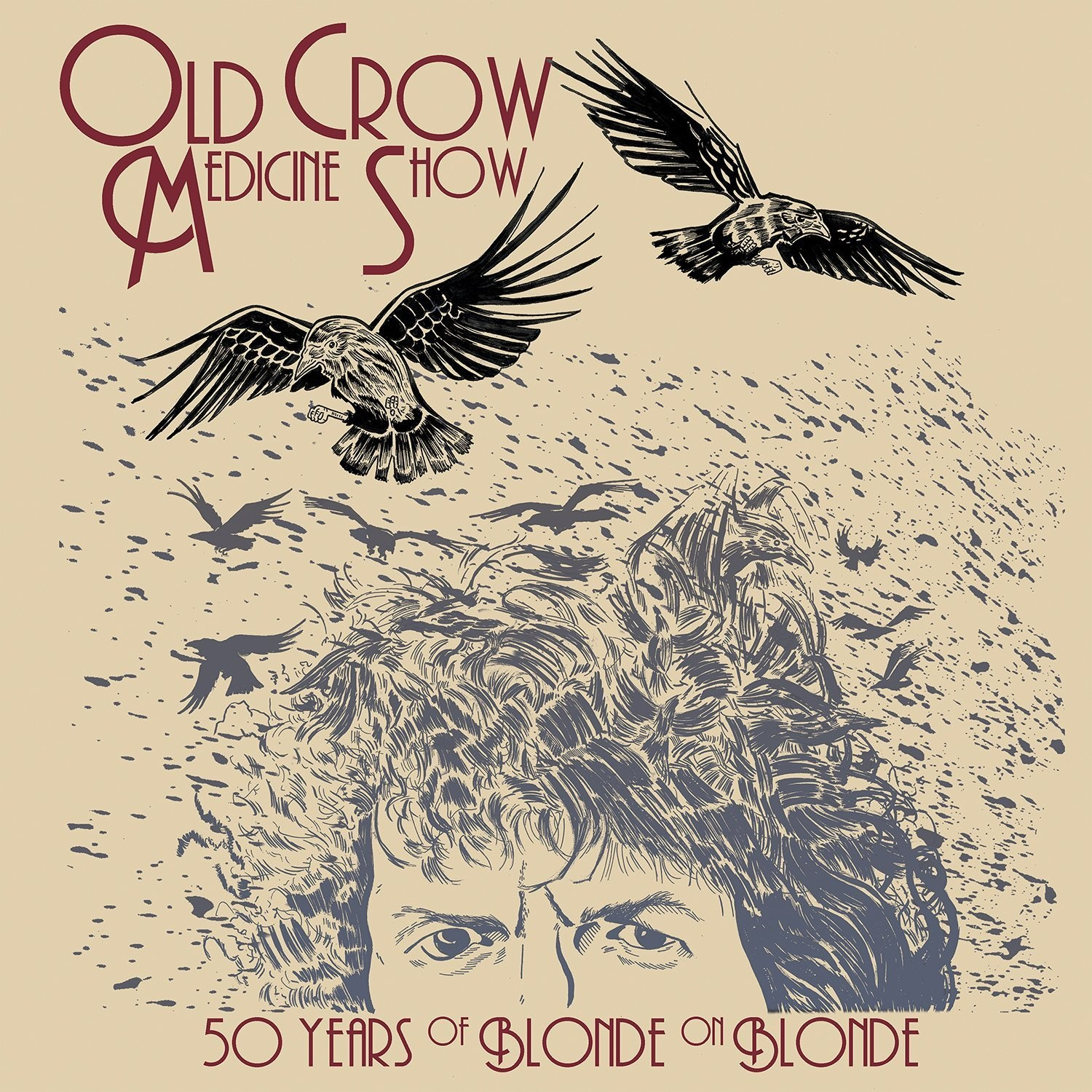 Old Crow Medicine Show - 50 Years Of Blonde On Blonde 2XLP