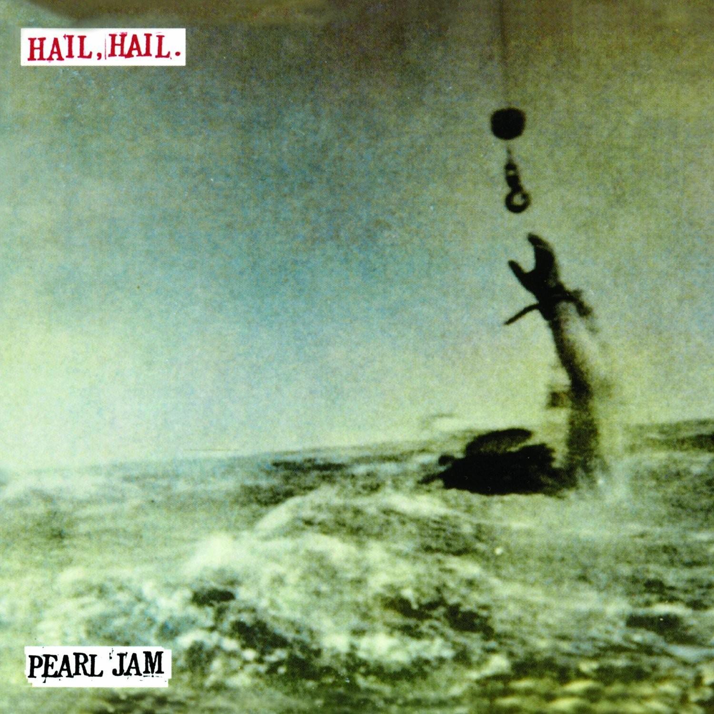 Pearl Jam - Hail, Hail EP