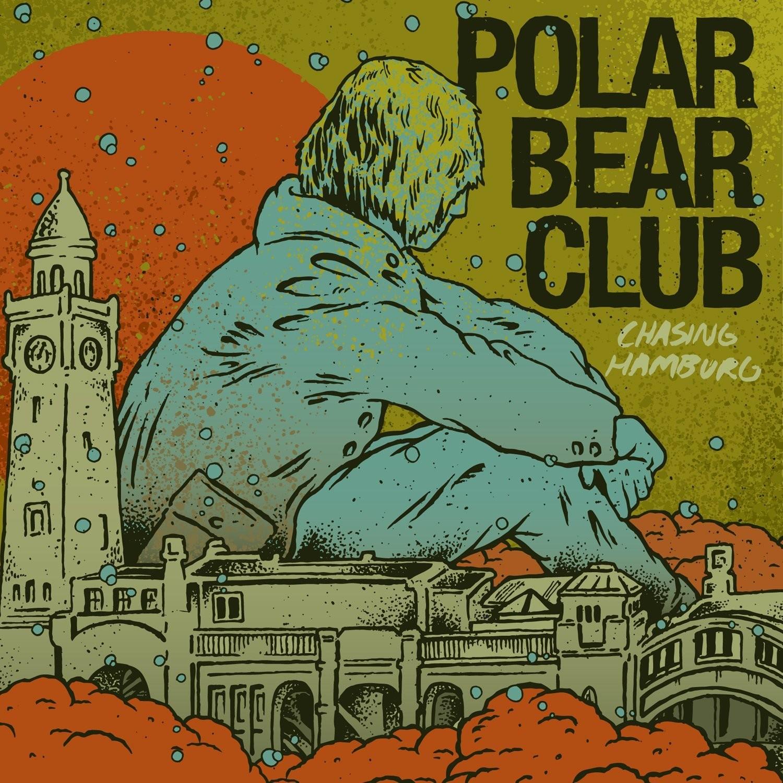 Polar Bear Club - Chasing Hamburg LP