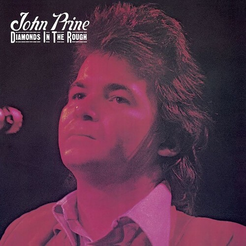 John Prine - Diamonds In The Rough Vinyl LP