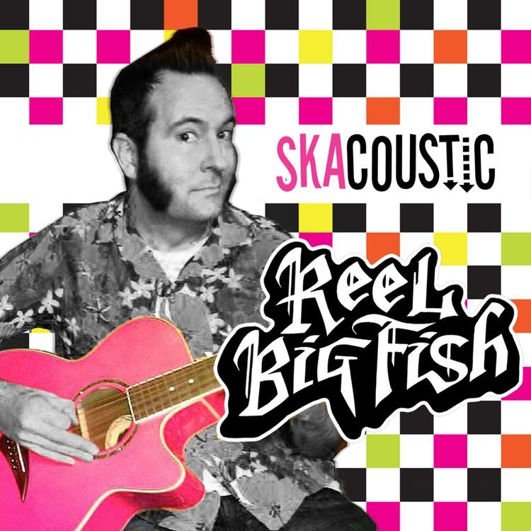 Reel Big Fish - Skacoustic 2XLP