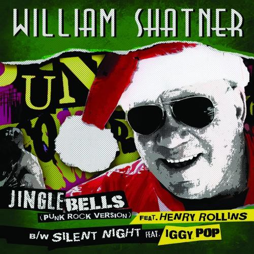 "William Shatner - Jingle Bells (Punk Rock Version) 7"""