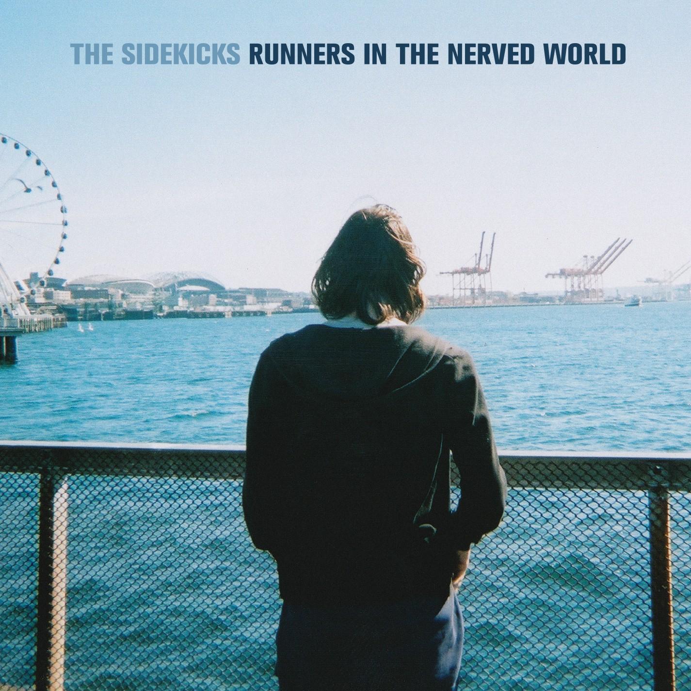 The Sidekicks - Runners In The Nerved World Vinyl LP