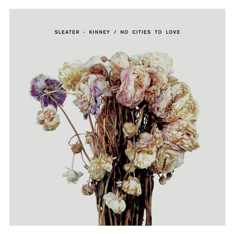 Sleater-Kinney - No Cities To Love LP