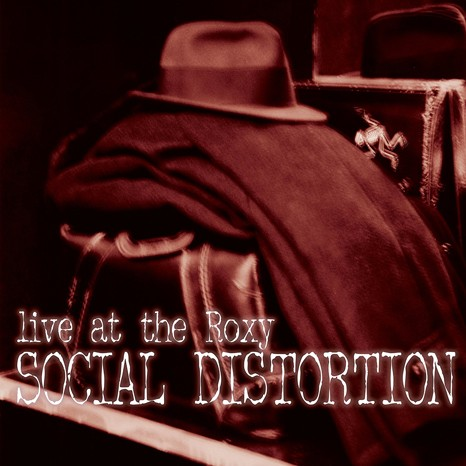 Social Distortion - Live At The Roxy Vinyl LP