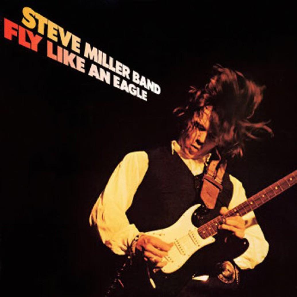 Steve Miller Band - Fly Like An Eagle LP